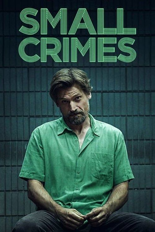 Small Crimes Full Movie Online | Download Small Crimes Full Movie free HD | stream Small Crimes HD Online Movie Free | Download free English Small Crimes 2017 Movie #movies #film #tvshow