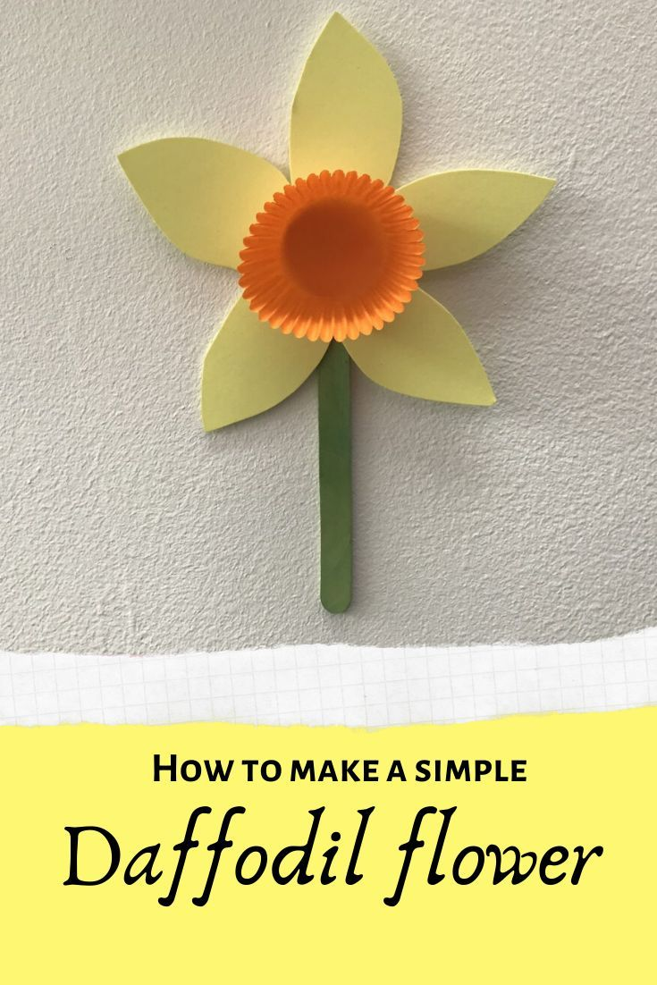 How To Make A Simple Daffodil Flower In 2020 Craft Activities For Kids Crafts For Kids Crafts