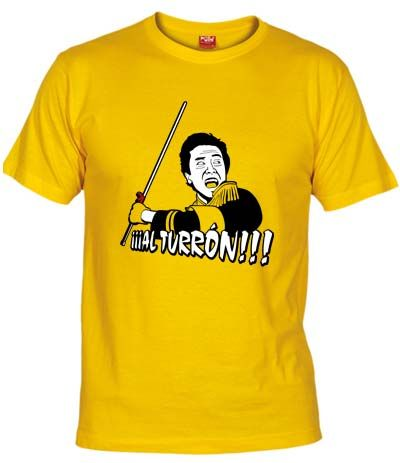 """Camiseta Al Turrón. Camiseta basada en el popular programa """"Humor Amarillo"""", capitaneado por el General Tani y su gran frase de motivación para los pobres concursantes, entre los que se encontraba el Chino Cudeiro. ¡¡¡Al turrónnnn!!!"""