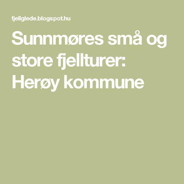 Sunnmøres små og store fjellturer: Herøy kommune