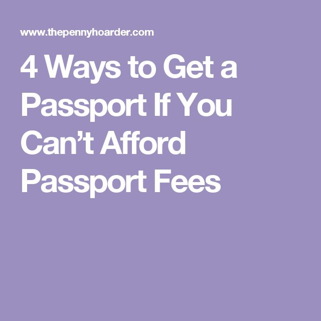 4 Ways to Get a Passport If You Can't Afford Passport Fees