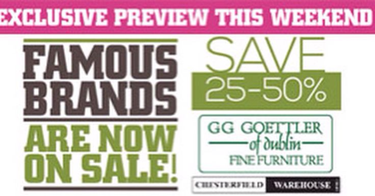 Famous Brands sale ....exclusive preview this weekend.