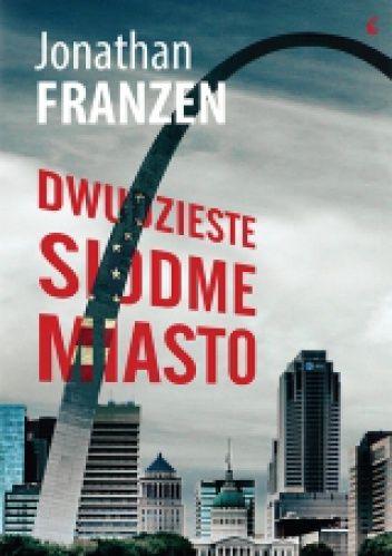 "Jonathan Franzen ""Dwudzieste siódme miasto"""