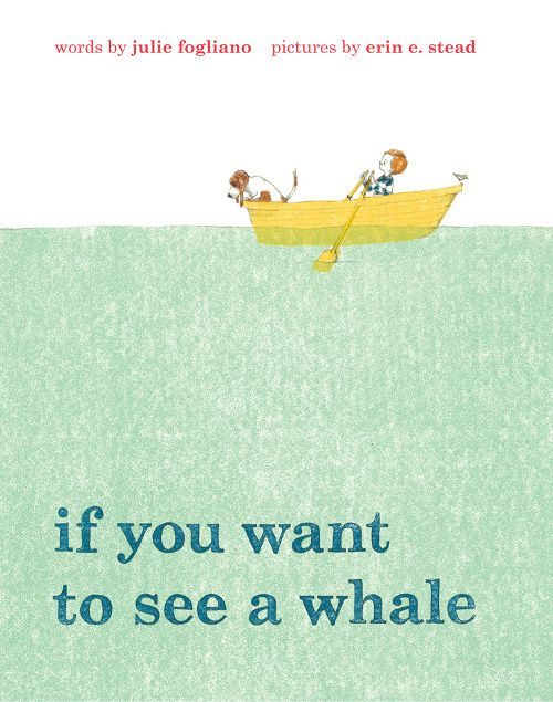 73 best childrens books beautiful images on pinterest baby if you want to see a whale julie fogliano erin stead one of the most beautiful illustrations in childrens books fandeluxe Choice Image