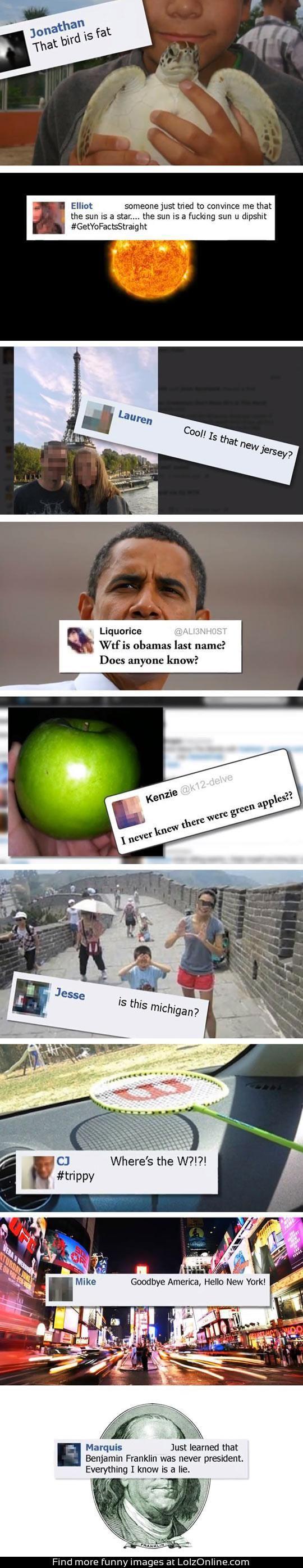 People are soooo ignorant #dumbasses