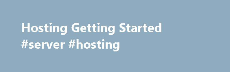 Hosting Getting Started #server #hosting http://hosting.remmont.com/hosting-getting-started-server-hosting-2/  #hosting services # License Microsoft software to offer a complete portfolio of services News New Managed Services playbook Download the Azure MSP playbook and learn how to build a profitable Managed Services practice on Azure. In this ebook you will... Read more