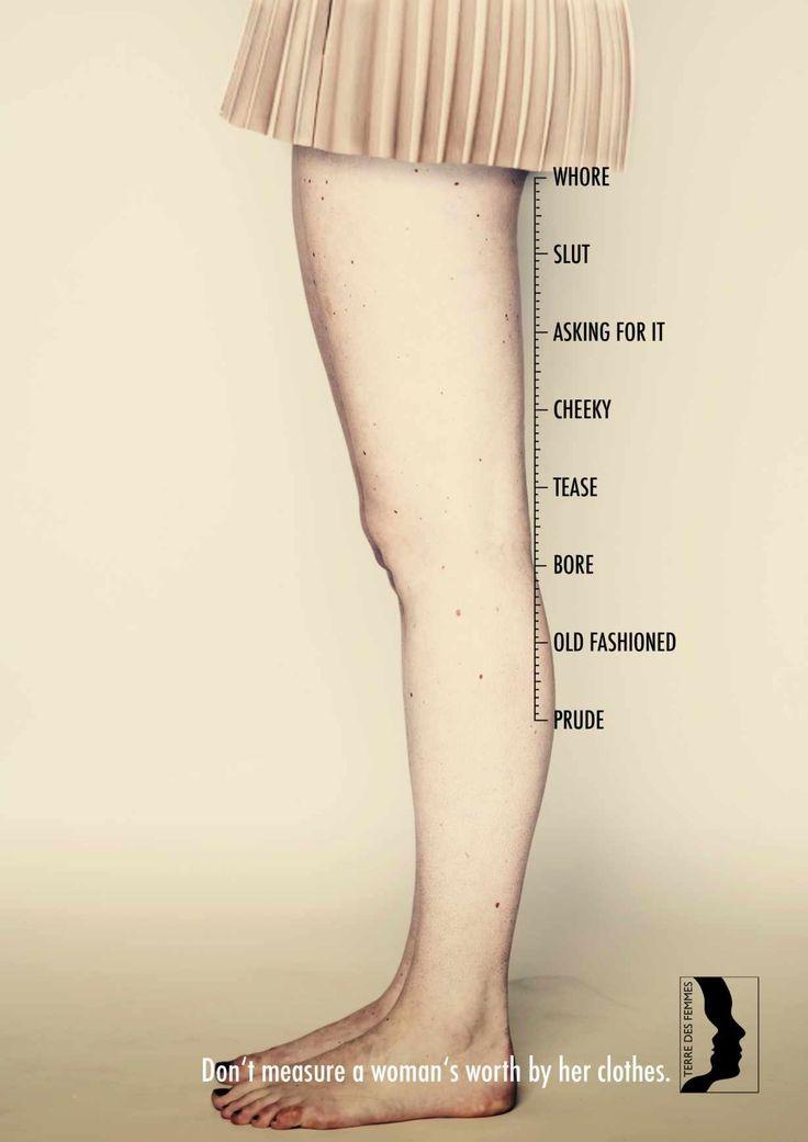"""""""Não meça o valor de uma mulher por suas roupas"""""""