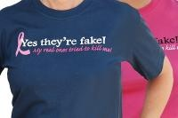 Yes, They're Fake - My real ones tried to kill me--  Say it like it is! Choose from our great selection of t-shirts and tops. Feeling sassy?? Our wide variety of Cancer Sucks T-shirts lets you spread the word! For treatment days, give everyone fair warning with the t-shirt that reads; I have Chemo Brain, What's your Excuse? Or take a stand with shirts such as Fight like a Girl or the ever popular Together We Will Win! Something for everyone and sizes ranging from youth through adult.
