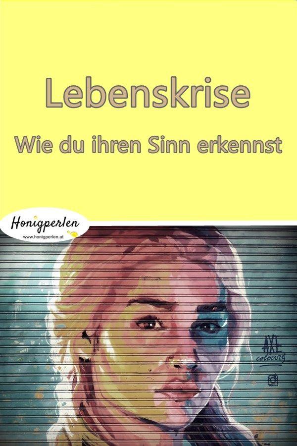 Warum jede Lebenskrise einen Sinn hat  #lebenskrise #geschichte #honigperlen #psychologie #resilienz #gedanken #krise #leben #mentaltraining #probleme