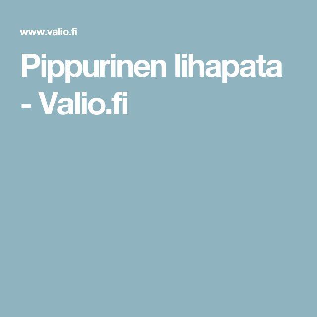 Pippurinen lihapata - Valio.fi