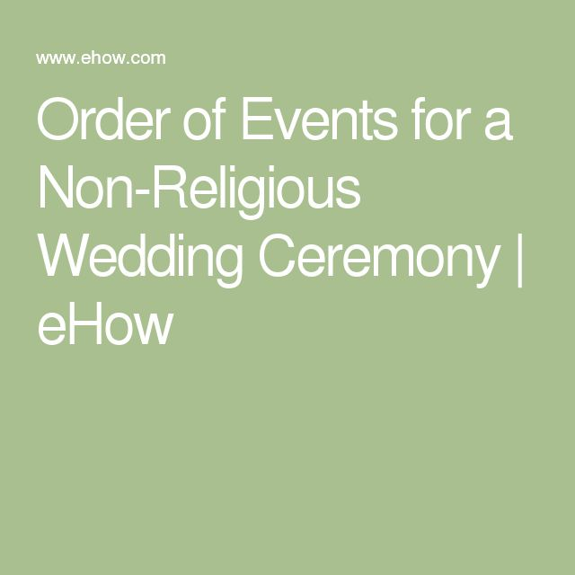 Order of Events for a Non-Religious Wedding Ceremony | eHow