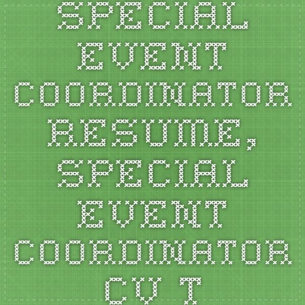 Special Event Coordinator Resume, Special Event Coordinator CV Template