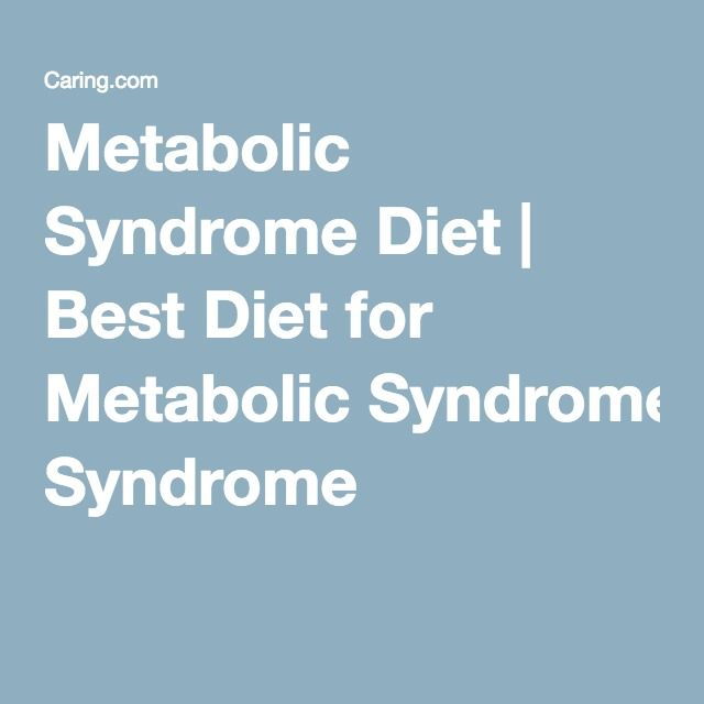 Metabolic Syndrome Diet   Best Diet for Metabolic Syndrome