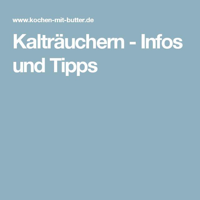 Kalträuchern - Infos und Tipps
