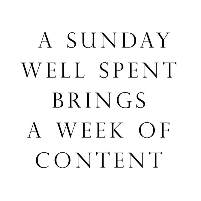 A Sunday well spent brings a week of content. (Spreuk zondag | Lotte Manou)