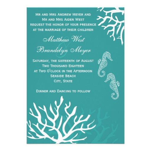 Teal Turqouise Sea Coral Seahorse Wedding Invitations.  Perfect for a beach theme, ocean, seaside, coastal or destination wedding.