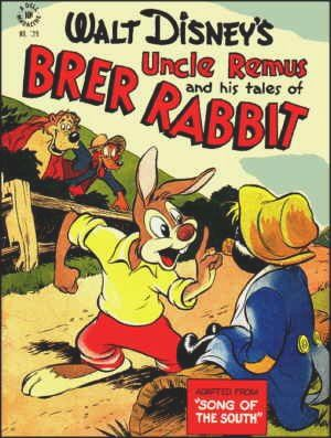 Walt Disney's Uncle Remus and his tales of BRER RABBIT