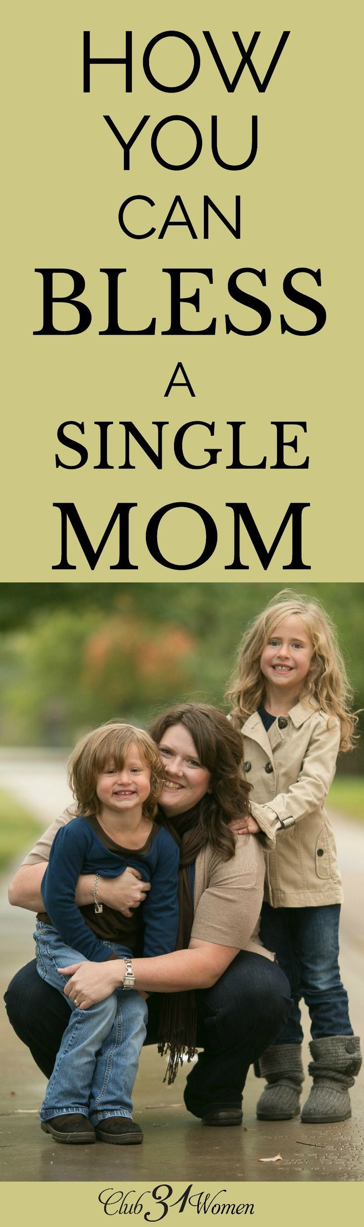 Single moms need the love of their surrounding community in ways we may not fully understand. Here are some wonderful ways to bless a single mom you know! via /Club31Women/