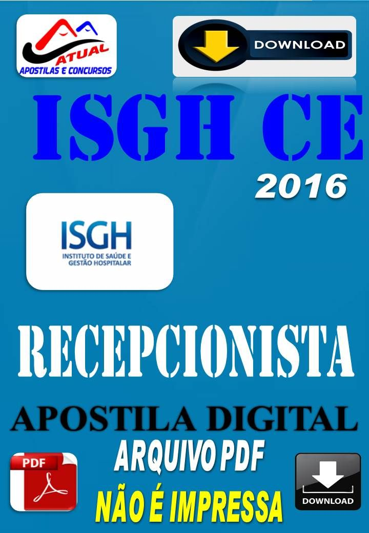 Apostila Digital Concurso ISGH CE Recepcionista 2016