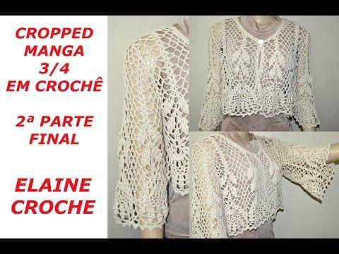 Elaine Croche: Cropped Mangas 3/4 em Crochê - Vídeo Aula Crochê