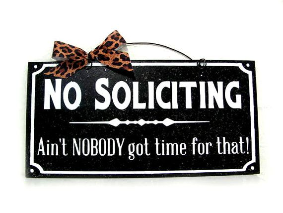 Find this Pin and more on cool gift ideas. Best 25  No soliciting signs ideas on Pinterest