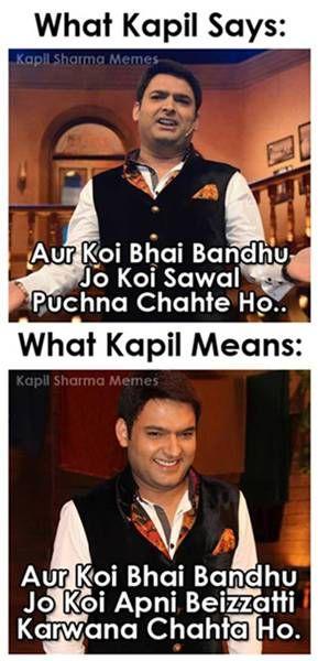 Kapil is just... KAPIL... ;)