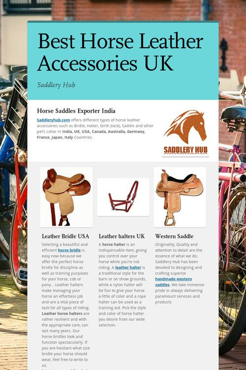 Best Horse Leather Accessories UK