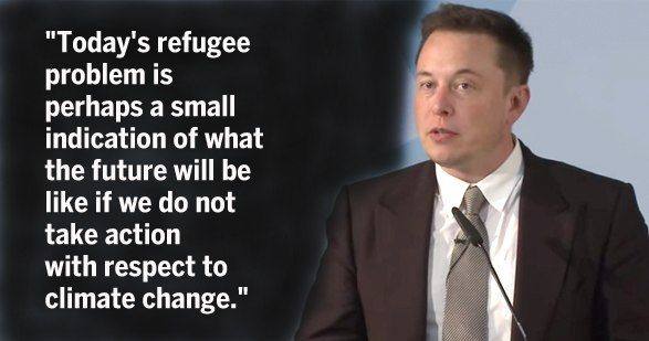 Tesla CEO Elon Musk warned in a speech in Berlin that the current refugee crisis could become a whole lot worse because of climate change. Climate refugees