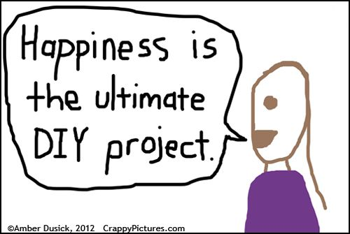 I love this blogger, and this especially is a great thought: Ultimate Diy, Happy Thoughts, Life, Happiness Is, Parents Blog, Happy Is, Random Pin, Crappy Pictures, Diy Projects