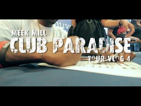 Meek Mill – Club Paradise Tour (Vlog #4): Club Paradise, Paradise Tours, Videos, Meek Mills, Plays, Watches, Paradis Tours