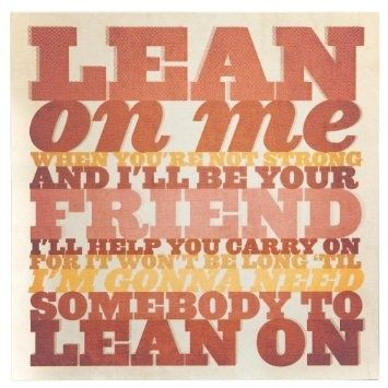 """""""Lean On Me,"""" Bill Withers"""
