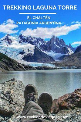 Conheça as paisagens maravilhosas da trilha pra Laguna Torre, uma das mais bonitas de El Chaltén, na Patagônia Argentina.