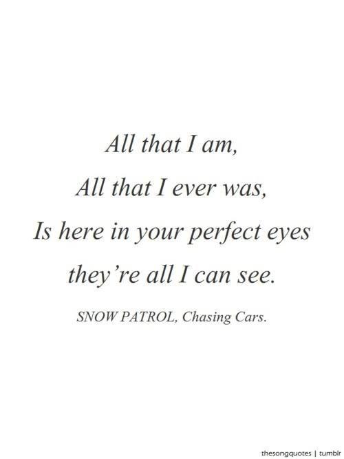 Snow Patrol~ Chasing Cars