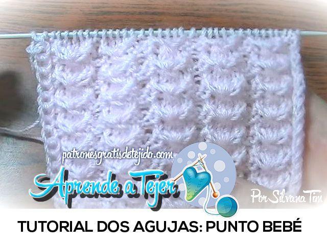 Tutorial punto bebe dos agujas crochet y dos agujas - Tutoriales de punto con dos agujas ...
