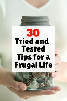 30 Tried and Tested Tips for a Frugal Life - http://www.thebudgetdiet.com/frugal-life-tips?utm_content=snap_default&utm_medium=social&utm_source=Pinterest.com&utm_campaign=snap