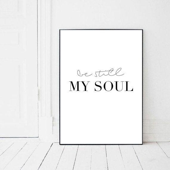 Be still my soul Be still poster my soul be by PrintsMiuusStudio