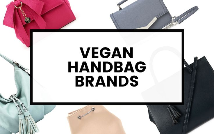 20+ vegan purse and bag brands, all made without the use of animal materials or…