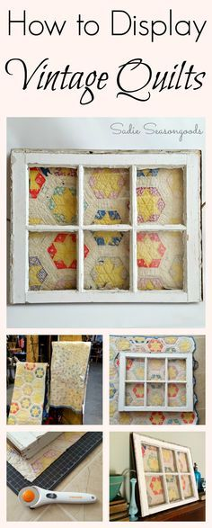 How to display a vintage quilt in an antique salvaged window frame by Sadie Seasongoods / http://www.sadieseasongoods.com