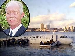 Chesley Sullenberger. Became a huge hero when he gained fame for successfully ditching US Airways Flight 1549, which had been disabled by striking a flock of Canada geese during its initial climb out, over the Hudson River off Manhattan, New York City, on January 15, 2009. All of the 155 passengers and crew aboard the aircraft survived, but it took a perfect landing by sight on the water.