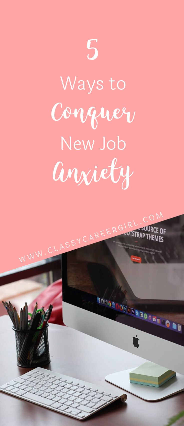 best images about job searching tips 5 ways to conquer new job anxiety