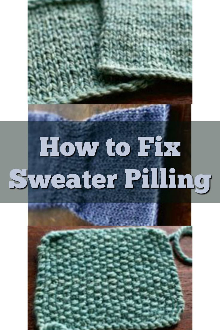 3838 best knittingcrochetingpatterns images on pinterest sweater pilling what to do when your garment pills bankloansurffo Gallery