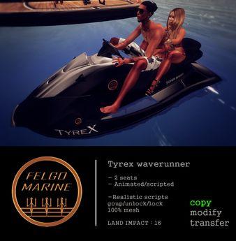 FELGO Marine - Tyrex Waverunner