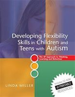 Developing Flexibility Skills in Children and Teens with Autism: The 5P Approach to Thinking…
