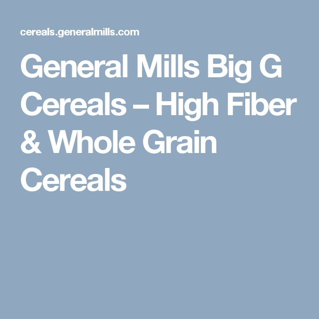 General Mills Big G Cereals – High Fiber & Whole Grain Cereals