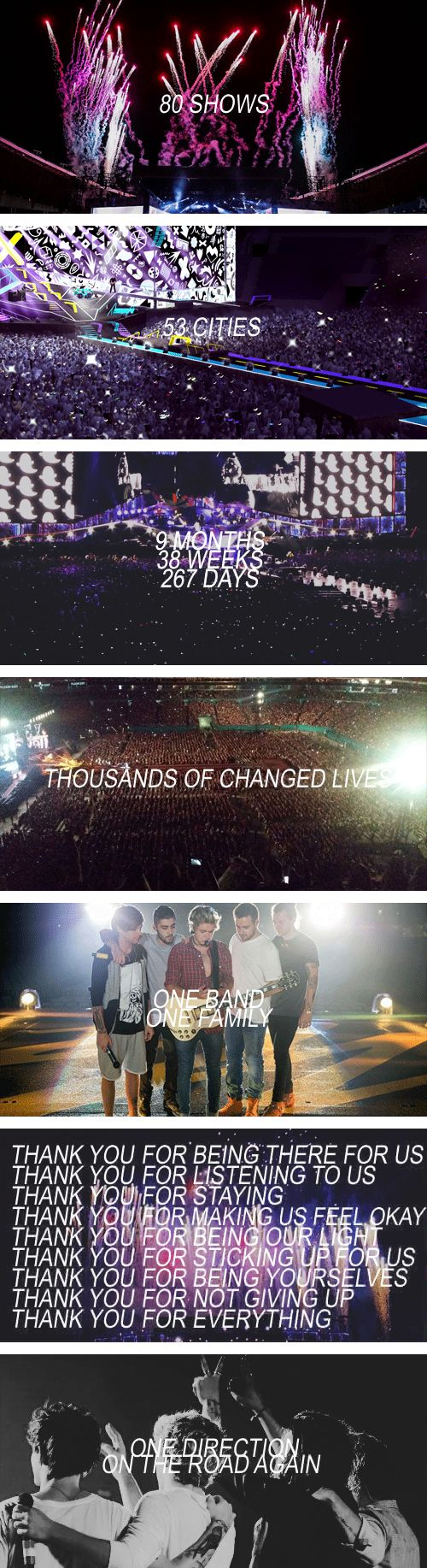 One Direction | On The Road Again | February 7 - October 31 |