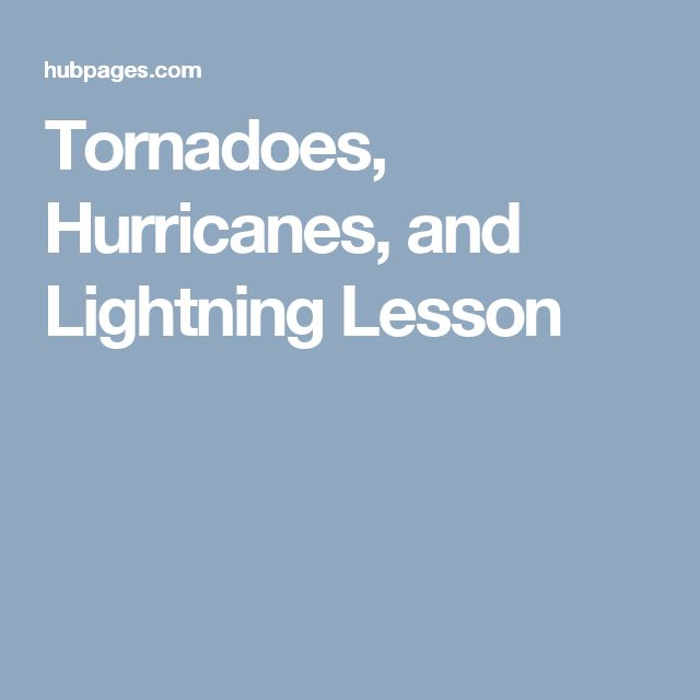 Tornadoes, Hurricanes, and Lightning Lesson