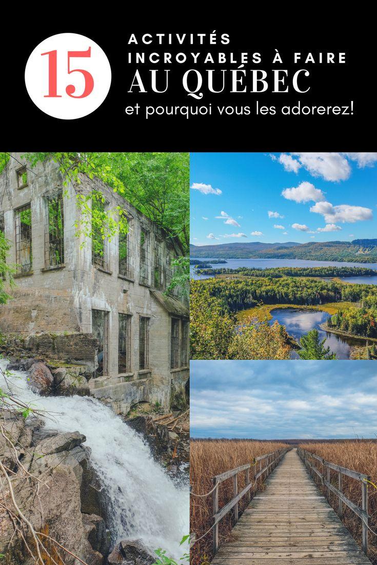 15 activités incroyables à faire au Québec, et pourquoi vous les adorerez!