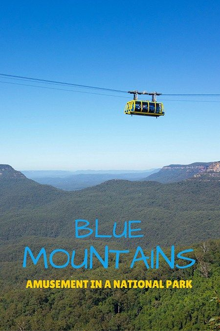 Blue Mountains, Australia, the only place I've been that it's both a National Park and an amusement park