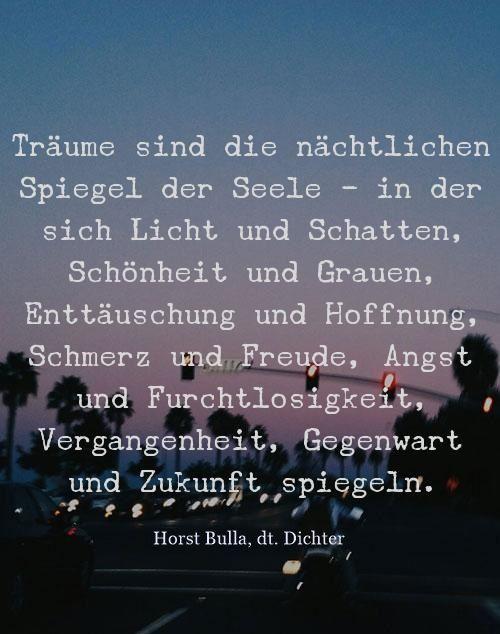 Träume sind die nächtlichen Spiegel - Zitat Horst Bulla