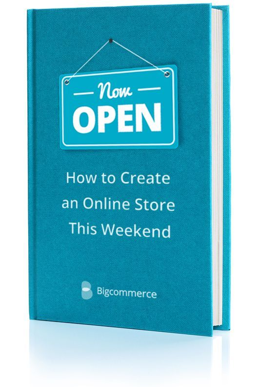 Create Your Online Store info.bigcommerce.com Open the store of your dreams this weekend. Download our FREE step-by-step guide now.